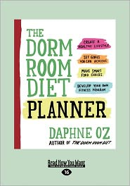 The Dorm Room Diet Planner (Large Print 16pt) - Daphne Oz