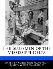 The Bluesmen of the Mississippi Delta