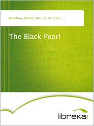 The Black Pearl - Wilson Woodrow
