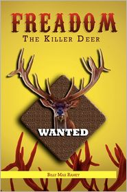 Freedom The Killer Deer - Billy Max Ramey