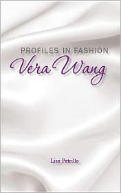 Profiles in Fashion: Vera Wang