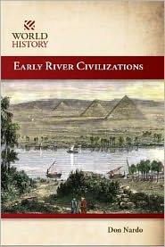 Early River Civilizations - Langley, Don Nardo