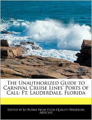 The Unauthorized Guide To Carnival Cruise Lines' Ports Of Call - Jo Burns
