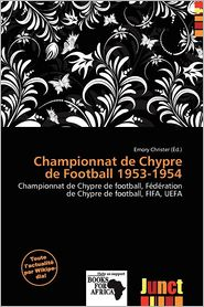 Championnat De Chypre De Football 1953-1954 - Emory Christer (Editor)