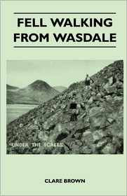 Fell Walking From Wasdale - Clare Brown