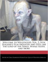 Welcome To Wellywood, Vol. 2: New Zealand's Film Industry And Hits Like The Lord Of The Rings, Whale Rider, And More