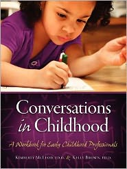 Conversations in Childhood: A Workbook for Early Childhood Professionals - Kimberly McLeod, Kelly Brown