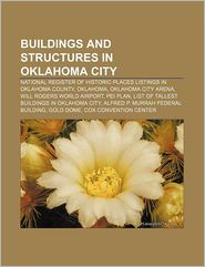 Buildings And Structures In Oklahoma City - Books Llc