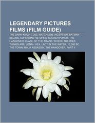 Legendary Pictures Films (Study Guide) - Books Group (Editor)