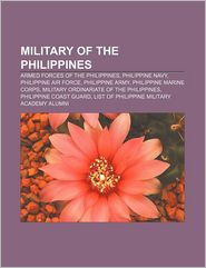 Military Of The Philippines - Books Llc