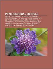 Psychological Schools - Books Llc