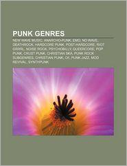 Punk Genres - Books Llc
