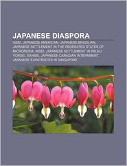 Japanese Diaspora - Books Llc