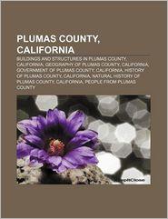 Plumas County, California - Books Llc