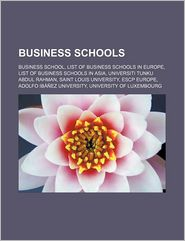 Business Schools - Books Llc