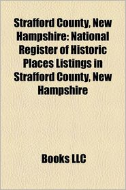 Strafford County, New Hampshire: Buildings and structures in Strafford County, New Hampshire, Companies based in Strafford County - Source: Wikipedia