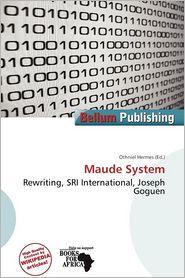 Maude System - Othniel Hermes (Editor)
