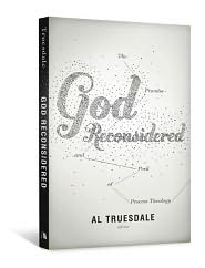 God Reconsidered: The Promise and Peril of Process Theology - Albert Truesdale