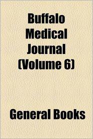 Buffalo medical journal Volume 6 - Anonymous