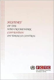 History of the World Health Organization Framework Convention on Tobacco Control