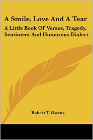 A Smile, Love And A Tear - Robert T. Owens