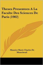 Theses Presentees A La Faculte Des Sciences De Paris (1902) - Maurice Marie Charles De Montcheuil