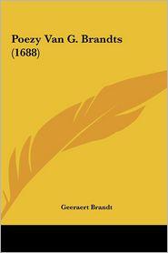 Poezy Van G. Brandts (1688)