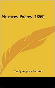 Nursery Poetry (1859) - Emily Augusta Patmore