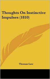 Thoughts on Instinctive Impulses (1810)