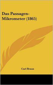 Das Passagen-Mikrometer (1865) - Carl Braun