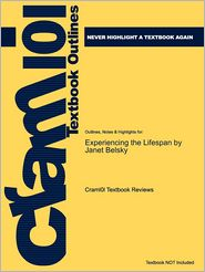 Studyguide for Experiencing the Lifespan by Belsky, Janet, ISBN 9781429219501 - Cram101 Textbook Reviews