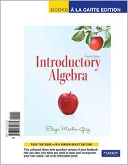 Introductory Algebra, Books a la Carte Edition - Elayn Martin-Gay