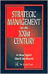 Strategic Management for the XXIst Century - Reza Vaghefi, Alan B. Huellmantel