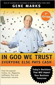 In God We Trust: Everyone Else Pays Cash