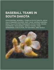 Baseball Teams In South Dakota - Books Llc
