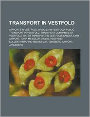 Transport In Vestfold - Books Llc