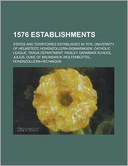 1576 Establishments - Books Group (Editor)