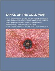 Tanks of the Cold War: T-5455 operators and variants, Tanks in the German Army, Tanks in the Soviet Union, Tanks in the Spanish Army, Tanks in the United States, Tanks in the Japanese Army, Tanks in the Cold War, Infanterikanonvagn 91 - Source: Wikipedia
