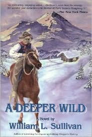Deeper Wild - William L. Sullivan