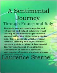 A Sentimental Journey - Laurence Sterne Sterne