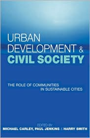 Urban Development and Civil Society: The Role of Communities in Sustainable Cities