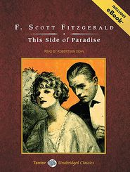 This Side of Paradise - F. Scott Fitzgerald, Narrated by Robertson Dean