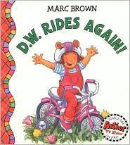 D.W. Rides Again - Marc Brown, Marc Tolon Brown