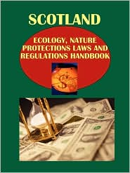 Scotland Ecology and Nature Protection Laws and Regulation Handbook - IBP USA Staff