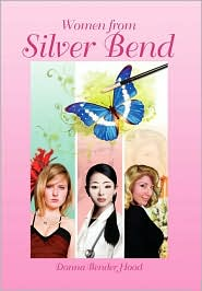 Women from Silver Bend - Donna Bender Hood