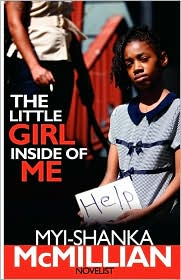 The Little Girl Inside of Me - Myi-Shanka McMillian
