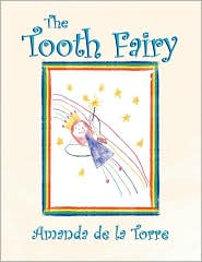 The Tooth Fairy - Amanda De La Torre