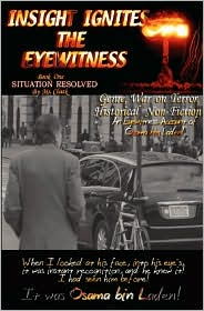 Insight Ignites The Eyewitness, Book One, Situation Resolved.