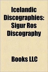 Icelandic Discographies: Sigur R s Discography