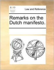 Remarks on the Dutch manifesto. - See Notes Multiple Contributors